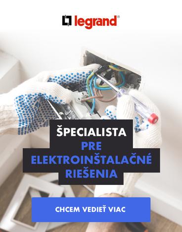 LEGRAND - Špecialista pre elektroinštalačné riešenia