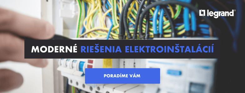 LEGRAND – Moderné riešenia elektroinštalácií